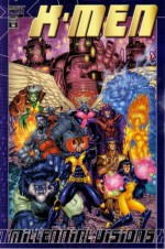 X-Men: Millennial Visions Vol 1 #2000 - James H. Williams, Alan Evans, Kilian Plunkett, Michael Lopez, Sean Phillips, Gary Frank, Cully Hamner, Jeff Lafferty, Tom Derenick, Sean Chen, Adam Pollina, Bill Sienkiewicz, Jim Starlin, Al Williamson, Phillip Xavier, Art Thibert, Keith Giffen, Chris Eliopoulos, Kevin Ma