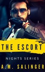 The Escort (Nights Series #2) - A.M. Salinger