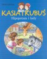 Kasia i Kubuś Hipopotam i lody - Irena Landau