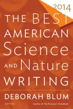 The Best American Science and Nature Writing 2014 - Deborah Blum, Tim Folger