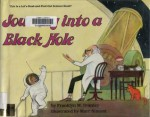 Journey Into a Black Hole - Franklyn Mansfield Branley