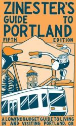 Zinester's Guide to Portland - Shawn Granton, Nate Beaty