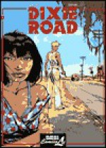 Dixie Road - Jean Dufaux, Hugues Labiano