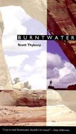 Burntwater - Scott Thybony