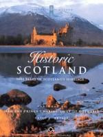Historic Scotland: 5000 Years of Scotland's Heritage (Historic Scotland Series) - David J. Breeze