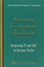 Achieving Environmental Excellence: Integrating P2 and EMS to Increase Profits - Avrom Bendavid-Val, Nicholas P. Cheremisinoff