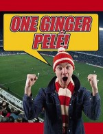 One Ginger Pele!: Football's Funniest Songs And Chants - Chris Parker
