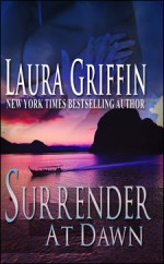 Surrender at Dawn - Laura Griffin