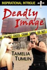 Deadly Image - Tamelia Tumlin