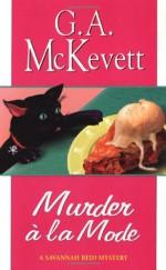 Murder a la Mode - G.A. McKevett