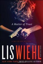 A Matter of Trust - Lis Wiehl, April Henry