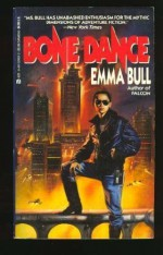 Bone Dance - Emma Bull
