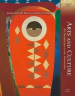 Arts and Culture: An Introduction to the Humanities, Volume II (4th Edition) - Janetta Rebold Benton, Robert DiYanni