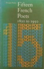 Fifteen French Poets, 1820 to 1950 - Douglas Parmée