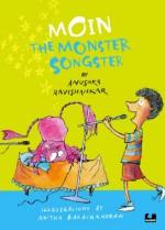 Moin the Monster Songster (Moin, Book 2) - Anushka Ravishankar, Anitha Balachandran
