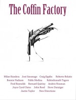 The Coffin Factory (Issue 1) - Laura Isaacman, Randy Rosenthal, Roberto Bolaño, Milan Kundera, Joyce Carol Oates