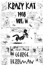 Krazy Kat, 1918 Vol II [Anthology] - George Herriman