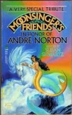 Moonsinger's Friends - Susan Shwartz
