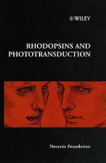 Rhodopsins and Phototransduction - No. 224 - Ikuo Takeuchi, Gregory Bock, Jamie A. Goode