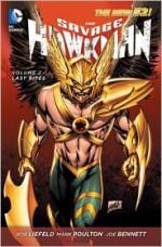 The Savage Hawkman, Vol. 2: Wanted - Rob Liefeld, Mark Poulton, Joe Bennett