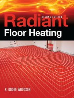 Radiant Floor Heating, Second Edition - R. Woodson