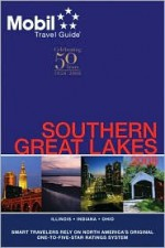 Mobil Travel Guide 2008 Southern Great Lakes (Mobil Travel Guide Southern Great Lakes (Il, in, Oh)) - Mobil Travel Guides
