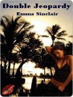 Double Jeopardy - Emma Sinclair