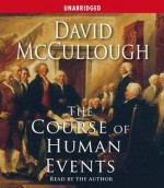 The Course of Human Events - David McCullough