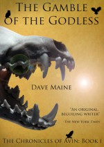 The Gamble of the Godless - David Maine