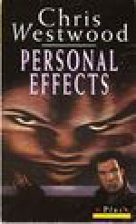 Personal Effects - Chris Westwood