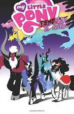My Little Pony: Fiendship is Magic - Christina Rice, Jeremy Whitley, Ted Anderson