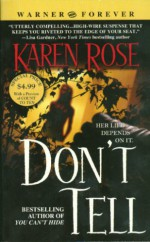 Don't Tell (Romantic Suspense, #1) - Karen Rose