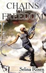 Chains of Freedom - Selina Rosen, Charles Keegan