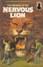 The Mystery of the Nervous Lion (Alfred Hitchcock and The Three Investigators) - Nick West, Robert Arthur