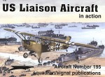 US Liaison Aircraft in Action - Al Adcock, Don Greer, David Gebhardt