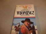 Wyoming! - Dana Fuller Ross