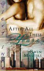 After All These Years - Gwen Masters