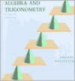 Algebra and Trigonometry Algebra and Trigonometry - Ron Larson, Robert P. Hostetler, David E. Heyd