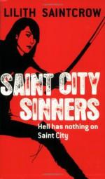 Saint City Sinners - Lilith Saintcrow