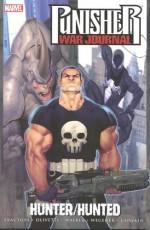 Punisher War Journal, Vol. 3: Hunter/Hunted - Matt Fraction, Ariel Olivetti, Scott Wegener, Howard Chaykin, Cory Walker