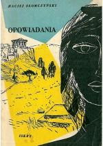 Opowiadania - Maciej Słomczyński