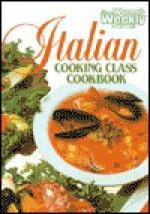 """Aww Italian Cooking (""""Australian Women's Weekly"""" Home Library) - Maryanne Blacker"""