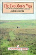 The Two Moors Way - James Roberts