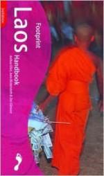 Footprint Laos Handbook - Joshua Eliot, Jane Bickersteth