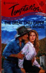 That Great Chili Caper - Lorna Michaels
