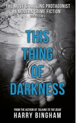 This Thing of Darkness - Harry Bingham