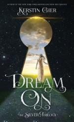 Dream On - Kerstin Gier, Anthea Bell
