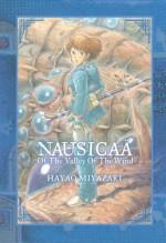 Nausicaä of the Valley of the Wind: The Complete Series - Hayao Miyazaki