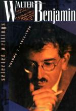 Walter Benjamin: Selected Writings, Volume 1, 1913-1926 - Walter Benjamin, Michael W. Jennings, Marcus Bullock