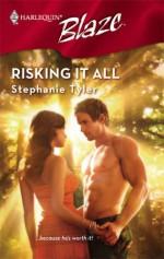 Risking It All - Stephanie Tyler